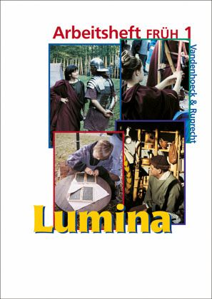 Lumina Arbeitsheft FRÜH 1 Tl.1 - Blank-Sangmeister, Ursula / Schlüter, Helmut / Müller, Hubert / Steinicke, Kurt