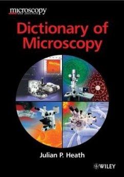 Dictionary of Microscopy - Heath, Julian P.