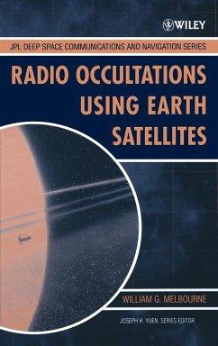 Radio Occultations Using Earth Satellites - Melbourne, William G.