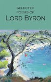Selected Poems of Lord Byron: Including Don Juan and Other Poems