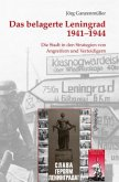 Das belagerte Leningrad 1941-1944