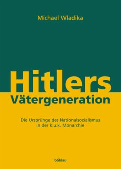 Hitlers Vätergeneration - Wladika, Michael