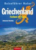 Griechenland. Festland und Küste. Reiseführer Natur