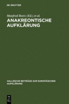 Anakreontische Aufklärung - Beetz, Manfred / Kertscher, Hans-Joachim (Hgg.)
