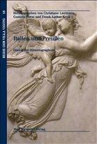 Italien und Preußen - Liermann, Christiane / Corni, Gustavo / Kroll, Frank-Lothar (Hgg.)