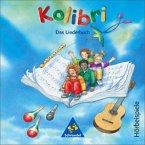 Kolibri: Liederbuch. Hörbeispiele 1 - 4. CD. Ausgabe Süd