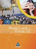 9./10. Schuljahr / Mensch und Politik, Gymnasium Rheinland-Pfalz und Saarland, Neubearbeitung Bd.1