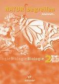 Natur begreifen Biologie 2. Neubearbeitung. 7./8. Schuljahr. Arbeitsheft 2.1
