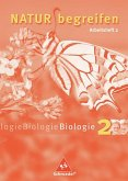 Natur begreifen Biologie 2. Neubearbeitung. 7./8. Schuljahr. Arbeitsheft 2.2