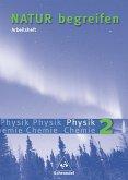 Natur begreifen - Physik/Chemie 2 Arbeitsheft
