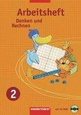 Denken und Rechnen 2. Arbeitsheft mit CD-ROM. Nordrhein-Westfalen, Niedersachsen und Schleswig-Holstein