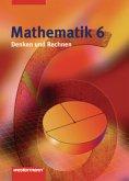 Mathematik 6. Denken und Rechnen. Schülerband. Nordrhein-Westfalen