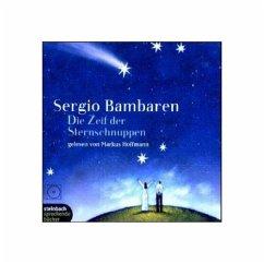 Die Zeit der Sternschnuppen, 2 Audio-CDs - Bambaren, Sergio