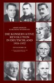 Die Konservative Revolution in Deutschland 1918 - 1932