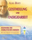 Geistheilung und Energiearbeit