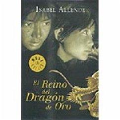 El Reino del Dragón de Oro - Allende, Isabel
