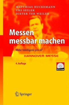 Messen messbar machen - Huckemann, Matthias;Seiler, Urs;Weiler, Dieter S.