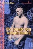 Die Legende vom heiligen Dimitri