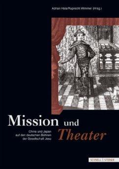 Mission und Theater