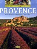 Provence. Reisen und Geniessen