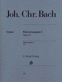 Klaviersonaten I op. 5 - Bach, Johann Christian - Klaviersonaten, Band I op. 5