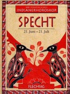 Indianerhoroskop: Specht - 21. Juni - 21. Juli