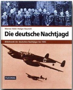Die deutsche Nachtjagd - Held, Werner; Nauroth, Holger