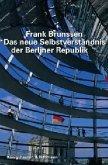 Das neue Selbstverständnis der Berliner Republik
