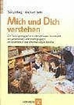 Mich und Dich verstehen - Bieg, Sonja R.; Behr, Michael