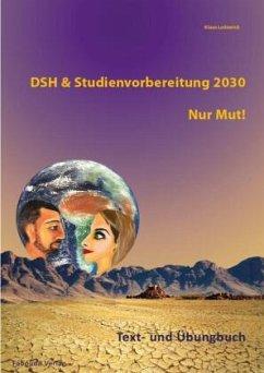 Text- und Übungsbuch, m. 2 Audio-CDs / DSH & St...