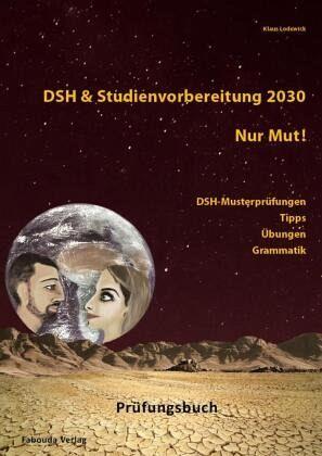 DSH & Studienvorbereitung, Tipps, Lösungen, Hörtexte - Klaus Lodewick