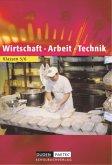 Wirtschaft - Arbeit - Technik. Schülerbuch. Brandenburg