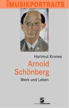 Arnold Schönberg - Krones, Hartmut