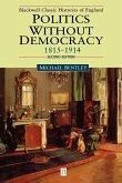 Politics wOut Democ 1815-1914 2e