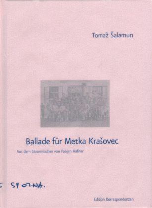 Ballade für Metka Krasovec - Salamun, Tomaz