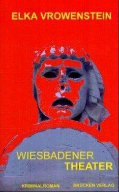 Wiesbadener Theater - Vrowenstein, Elka