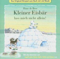 Der kleiner Eisbär, lass mich nicht allein!, 1 Audio-CD