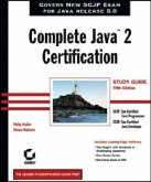 Complete Java2 Certification Study Guide