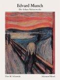 Edvard Munch, Die frühen Meisterwerke