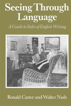 Seeing Through Language - Carter, Ronald; Nash, Walter