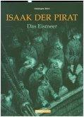 Isaak, der Pirat 02. Das Eismeer