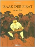 Isaak, der Pirat 01. Amerika