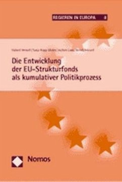 Die Entwicklung der EU-Strukturfonds als kumulativer Politikprozess - Heinelt, Hubert; Kopp-Malek, Tanja; Lang, Jochen