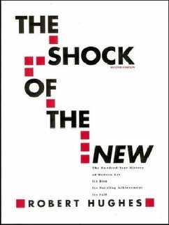 The Shock of the New - Hughes, Robert