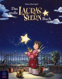 Das große Lauras Stern-Buch - Baumgart, Klaus