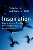 Inspiration: Capturing the Creative Potential of Your Organization