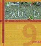 P.A.U.L. (Paul) 9. Schülerbuch. Gymnasium