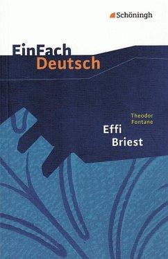 Effi Briest. EinFach Deutsch Textausgaben - Fontane, Theodor