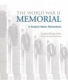 The World War II Memorial: The World War II Memorial