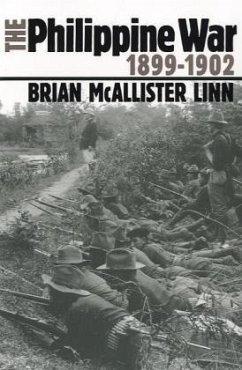 The Philippine War, 1899-1902 - Linn, Brian McAllister